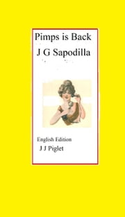 Pimps is Back ebook by John  Gerard Sapodilla