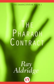 The Pharaoh Contract ebook by Ray Aldridge
