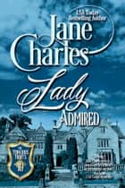 Lady Admired (Tenacious Trents - #10) ebook by