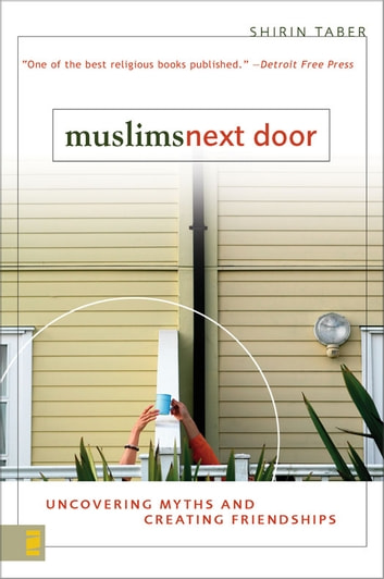 Muslims Next Door ebook by Shirin Taber
