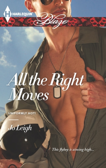 All the Right Moves ebook by Jo Leigh