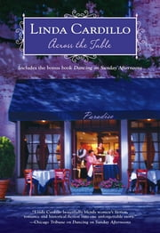 Across the Table - Dancing on Sunday Afternoons ebook by Linda Cardillo