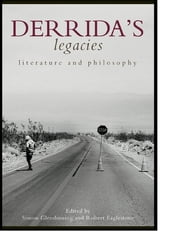Derrida's Legacies - Literature and Philosophy ebook by Simon Glendinning,Robert Eaglestone