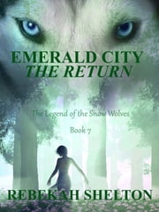 Emerald City: The Return ebook by Rebekah Shelton