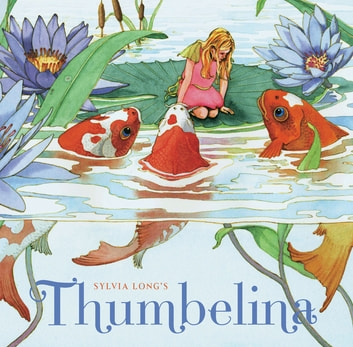 Sylvia Long's Thumbelina ebook by Sylvia Long