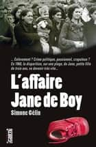 L'Affaire Jane de Boy ebook by Simone Gélin
