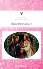 Midsummer's Knight ebook by Tori Phillips