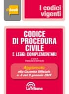 Codice di procedura civile e leggi complementari ebook by Francesco Bartolini