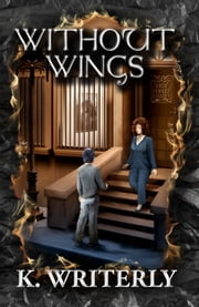 Without Wings ebook by K. Writerly