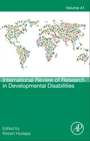 International Review of Research in Developmental Disabilities ebook by Hodapp, Robert M.