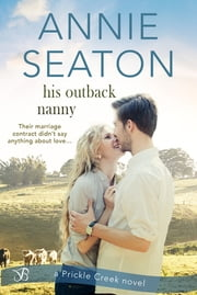 His Outback Nanny ebook by Annie Seaton