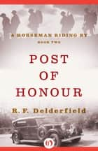 Post of Honour ebook by R. F Delderfield
