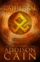 Cathedral ebook by Addison Cain