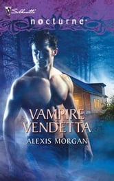 Vampire Vendetta ebook by Alexis Morgan
