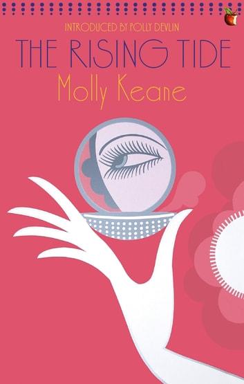 The Rising Tide ebook by Molly Keane