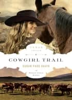 Cowgirl Trail ebook by Susan Page Davis