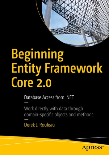 Beginning entity framework core 20 ebook by derek j rouleau beginning entity framework core 20 database access from ebook by derek j fandeluxe Images