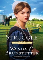 The Struggle ebook by Wanda E. Brunstetter