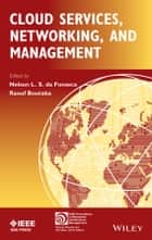 Cloud Services, Networking, and Management ebook by Nelson L. S. da Fonseca,Raouf Boutaba