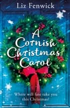 A Cornish Christmas Carol ebook by