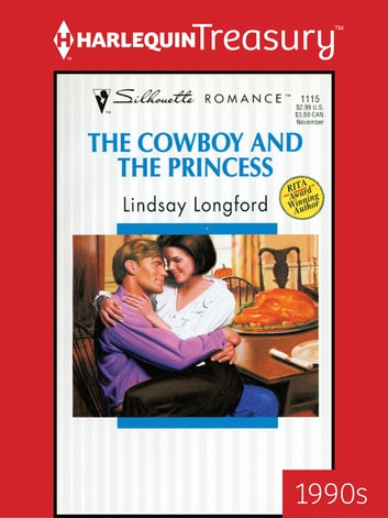 The Cowboy and the Princess ebook by Lindsay Longford