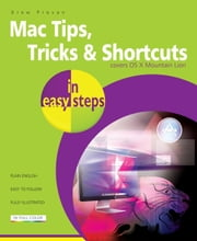 Mac Tips, Tricks & Shortcuts in easy steps ebook by Drew Provan