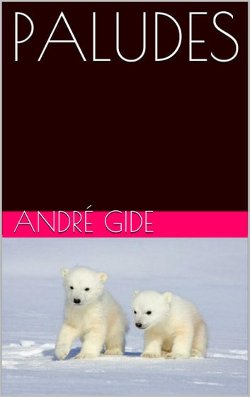 PALUDES ebook by André Gide