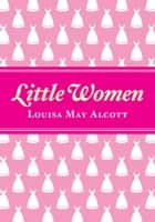 Little Women ebook by