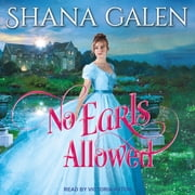 No Earls Allowed audiobook by Shana Galen