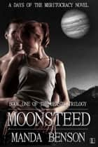 Moonsteed ebook by Manda Benson