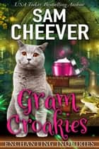 Gram Croakies ebook by Sam Cheever