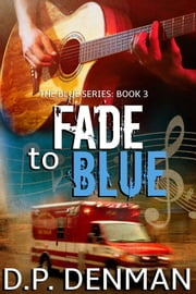 Fade to Blue ebook by DP Denman