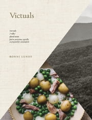 Victuals - An Appalachian Journey, with Recipes ebook by Ronni Lundy,Johnny Autry