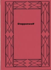 Steppenwolf ebook by Hermann Hesse