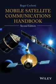 Mobile Satellite Communications Handbook ebook by Roger Cochetti