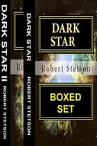 Dark Star Boxed Set ebook by Robert Stetson