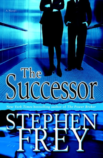 The Successor - A Novel ebook by Stephen Frey