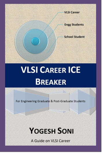 VLSI Career ICE Breaker ebook by Yogesh Soni