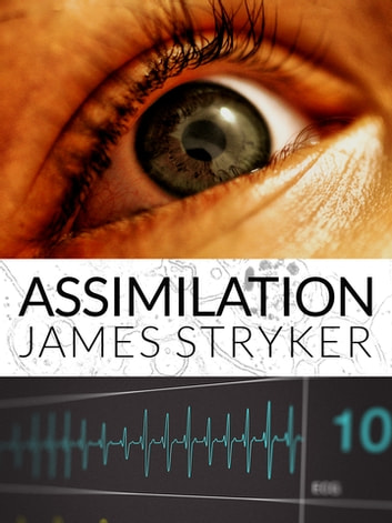 Assimilation ebook by James Stryker