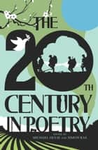 The 20th Century in Poetry ebook by Michael Hulse, Simon Rae