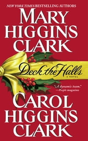 Deck the Halls ebook by Mary Higgins Clark,Carol Higgins Clark