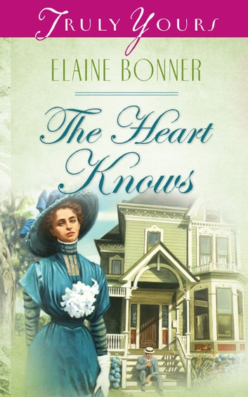 The Heart Knows ebook by Elaine Bonner Powell