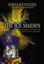 Ice Maiden ebook by Johan Reinhard