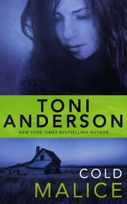 Cold Malice ebook by Toni Anderson
