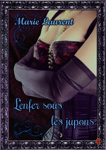L'enfer sous les jupons ebook by Marie Laurent