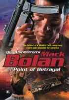 Point of Betrayal ebook by Don Pendleton