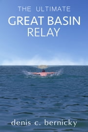 The Ultimate Great Basin Relay