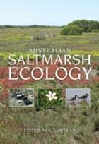 Australian Saltmarsh Ecology ebook by Neil Saintilan