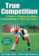 True Competition ebook by David Light Shields