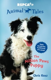 Animal Tales 1: The Million Paws Puppy ebook by Chris Kunz